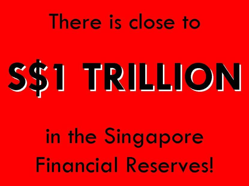 There is close to S$1 TRILLION in the Singapore Financial Reserves