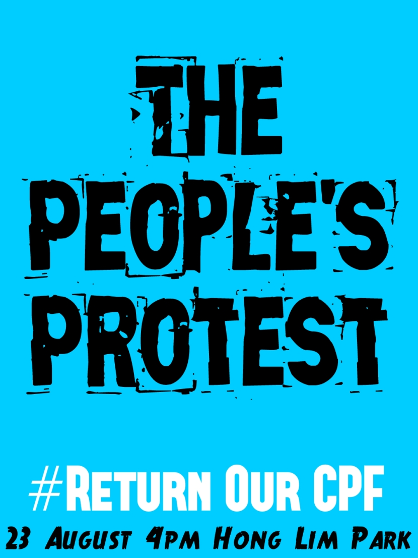 Return Our CPF 3 The People's Protest