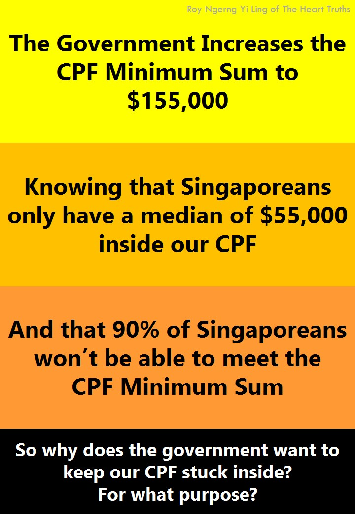 The Government Increases the CPF Minimum Sum Knowing that Singaporeans cannot meet it