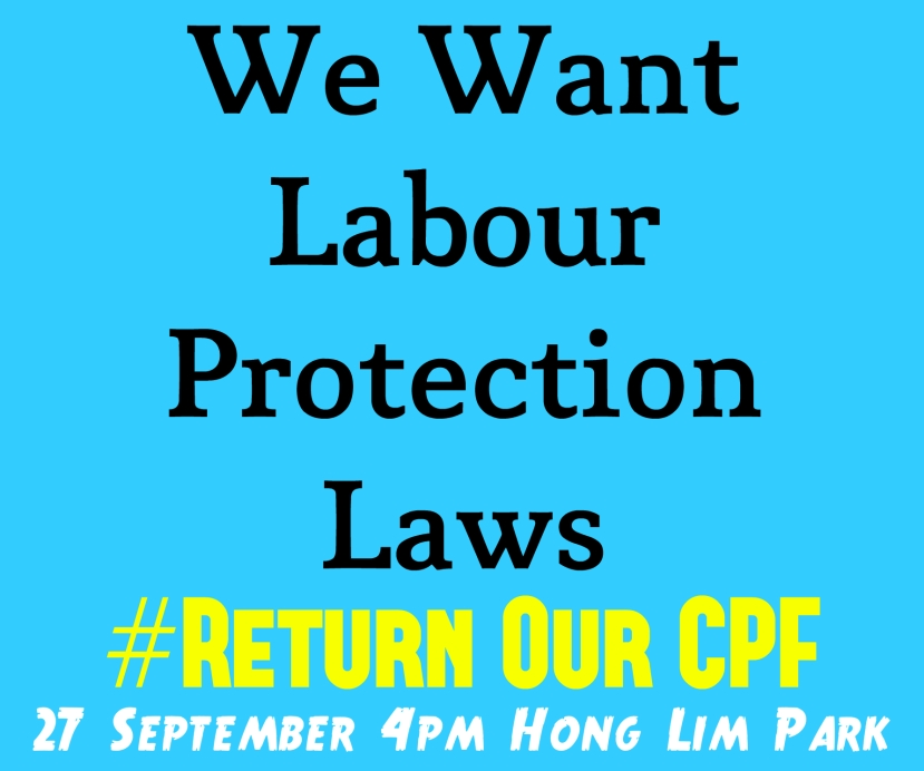 #ReturnOurCPF 4 Poster We Want Labour Protection Laws