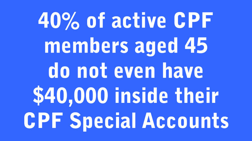 40 of active CPF members aged 45 do not have 40,000 inside SA