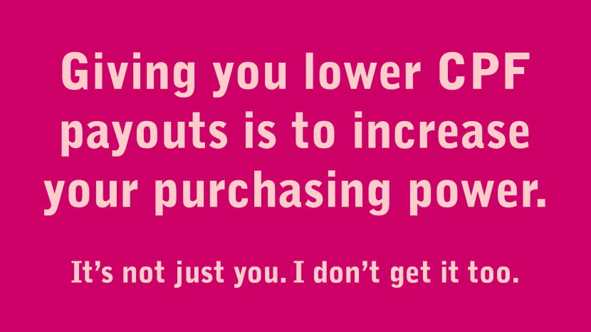 Giving lower CPF payouts to increase purchasing power.png